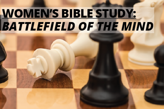 Women's Bible Study: Battlefield of the Mind