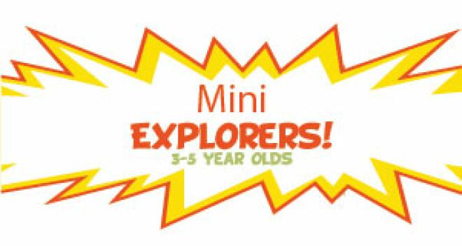 Mini Explorers!