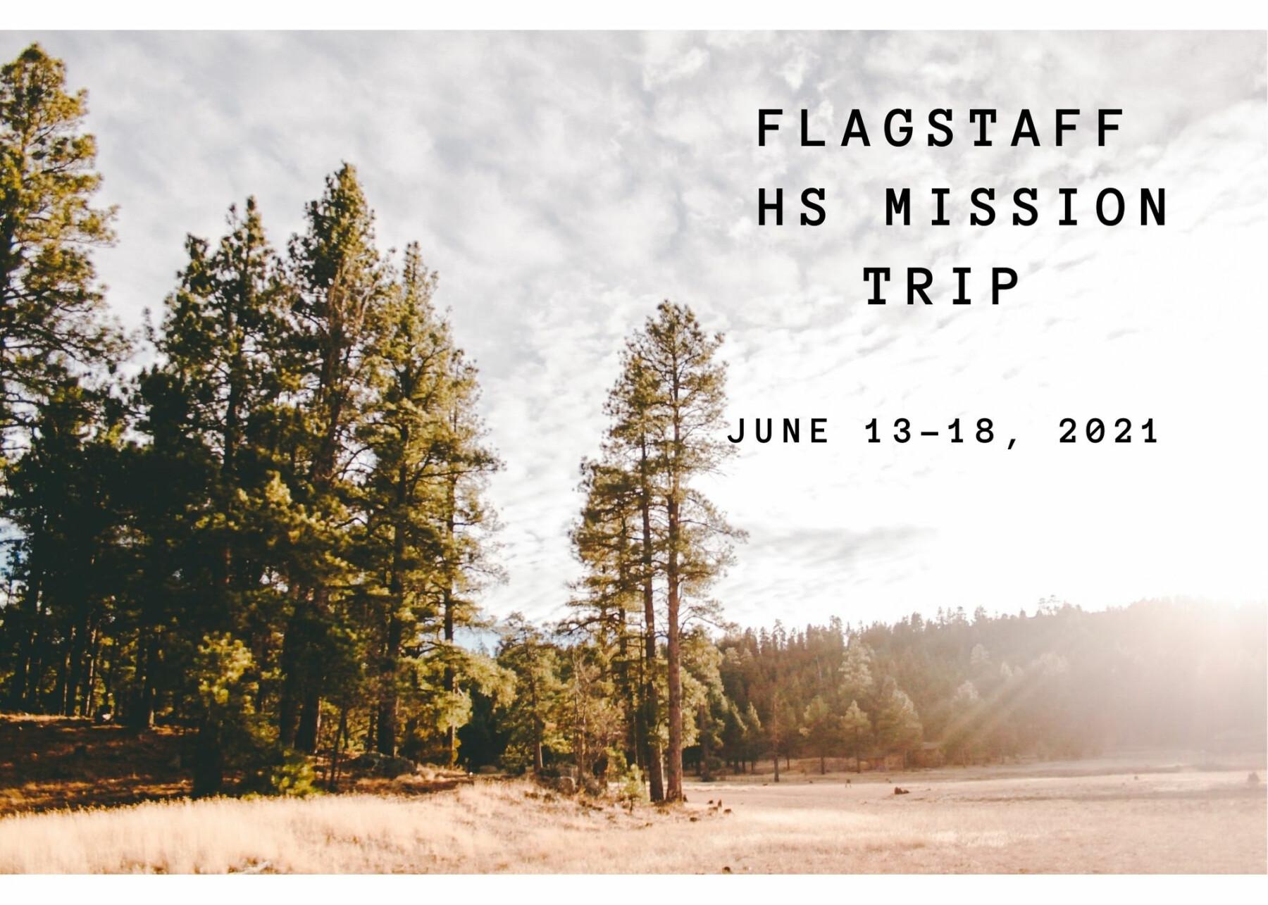 High School Mission Trip- Flagstaff, AZ